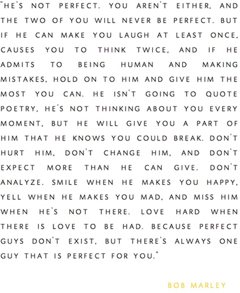 Bob Marley Quote: He's not perfect